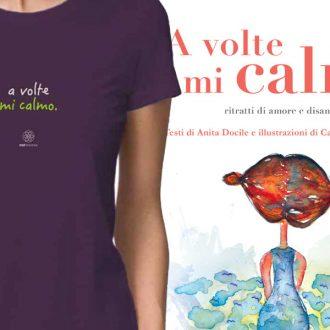 A volte mi calmo - Libro + t-shirt